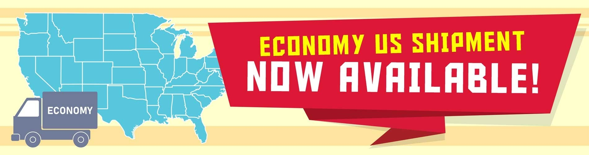 ECONOMY US SHIPMENT NOW AVAILABLE